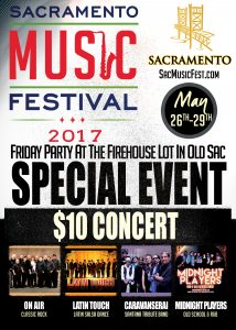 Sacramento Music Festival $10 Concert @ Firehouse Lot | Sacramento | California | United States